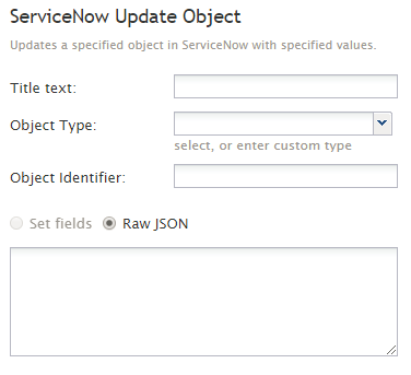 5 2:Workflow-builder-reference-guide/ServiceNowUpdateObject