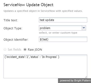 5 2:Scenario-builder-reference-guide/ServiceNowUpdateObject - Bright